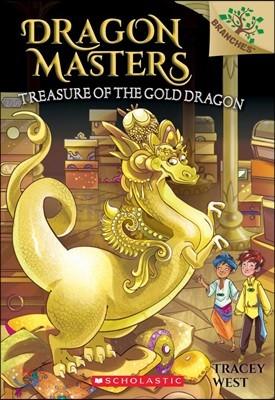 Dragon Masters #12 : Treasure of the Gold Dragon