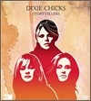 Dixie Chicks - VH1 Storytellers: Dixie Chicks