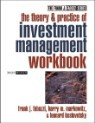 The Theory and Practice of Investment Management Workbook: Step-By-Step Exercises and Tests to Help