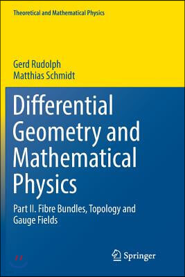 Differential Geometry and Mathematical Physics: Part II. Fibre Bundles, Topology and Gauge Fields