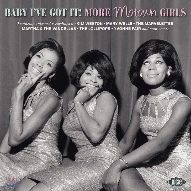 1960년대 모타운 여성 보컬 컬렉션 (Baby I've Got It! More Motown Girls)