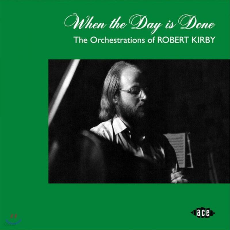 브리티쉬 포크 음악 컬렉션 (When The Day Is Done - The Orchestrations Of Robert Kirby)
