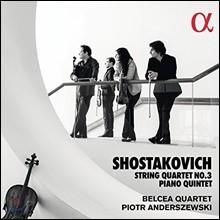 Belcea Quartet 쇼스타코비치: 현악 사중주 3번, 피아노 5중주 (Shostakovich: String Quartet No. 3, Piano Quintet)