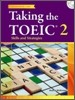 Taking the TOEIC 2 : Skills and Strategies