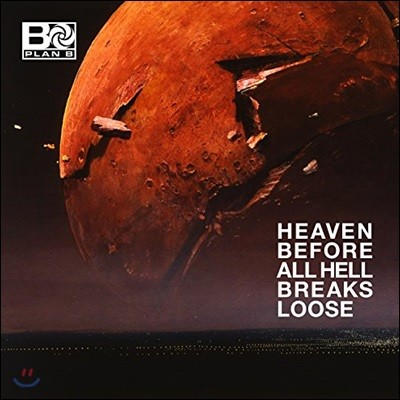 Plan B - Heaven Before All Hell Breaks Loose [2 LP]