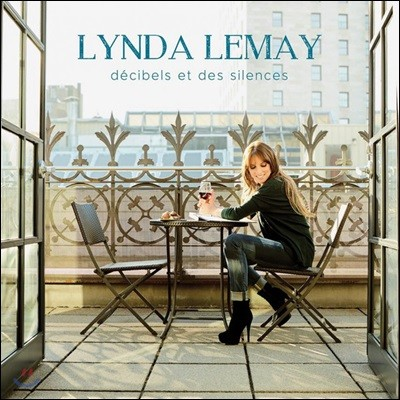 Lynda Lemay (린다 르메이) - Decibels Et Des Silences