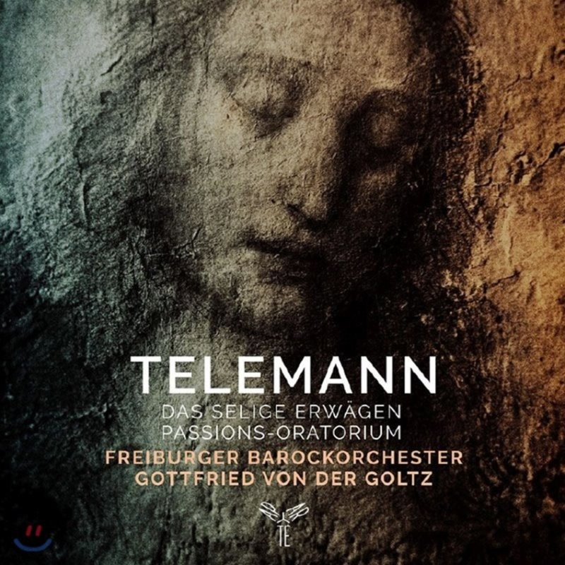 Gottfried von der Goltz 텔레만: 9개의 축복된 묵상에 의한 수난 오라토리오 TWV 5:2 (Telemann: Das Seliges Erwagen)