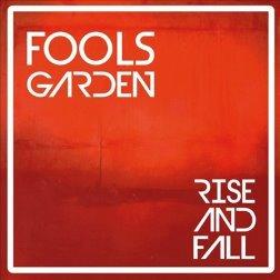 Fools Garden - Rise & Fall (Digipack)