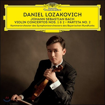 Daniel Lozakovich 다니엘 로자코비치 데뷔 앨범 - 바흐: 바이올린 협주곡, 파르티타 2번 (Bach: Violin Concertos Nos 1 & 2, Partita No. 2)