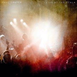 Paul Draper - Live At Scala