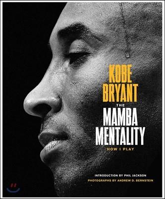 Kobe Bryant : The Mamba Mentality : How I Play 코비 브라이언트 자서전