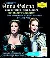 Anna Netrebko / Elina Garanca 도니제티: 안나 볼레나 (Donizetti: Anna Bolena) 네트레브코, 가란차