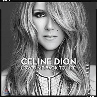 Celine Dion (셀린 디온) - Loved Me Back To Life