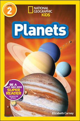 National Geographic Kids Readers Level 2 : Planets