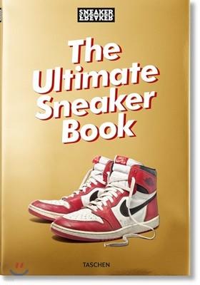 Sneaker Freaker : The Ultimate Sneaker Book!