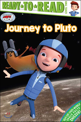 Ready-to-Read, Level 2 : Journey to Pluto