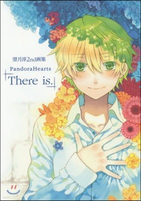 望月淳 2nd畵集 PandoraHearts「There is.」