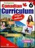 Complete Canadian Curriculum : Grade 6 (Revised)