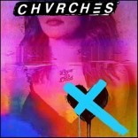 CHVRCHES (처치스) - Love Is Dead
