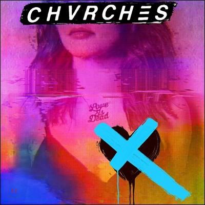 CHVRCHES - Love Is Dead 처치스 정규 3집