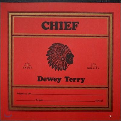 Dewey Terry (듀이 테리) - Chief