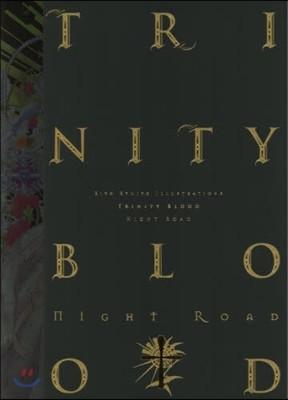 九條キヨ イラスト集 Trinity Blood~Night Road~