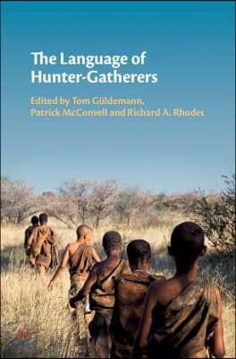 The Language of Hunter-gatherers