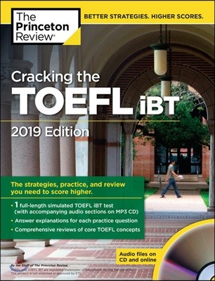 Cracking the TOEFL iBT with Audio CD : 2019 Edition