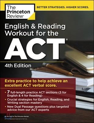 The Princeton Review English & Reading Workout for the ACT, 4/E