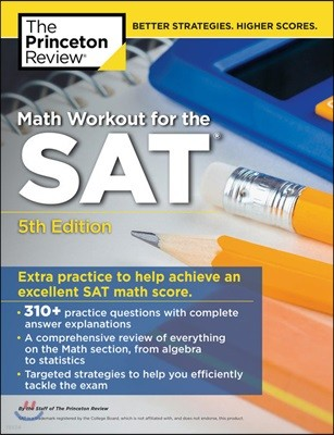 The Princeton Review Math Workout for the SAT, 5/E