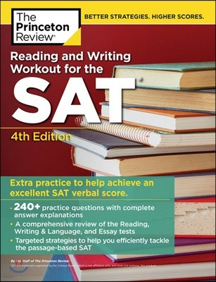 The Princeton Review Reading & Writing Workout for the SAT, 4/E