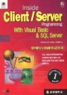 Inside Client / Server Programming With Visual Basic & SQL Server