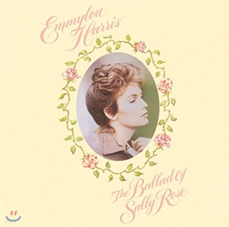 Emmylou Harris (에밀루 해리스) - The Ballad Of Sally Rose [2LP]