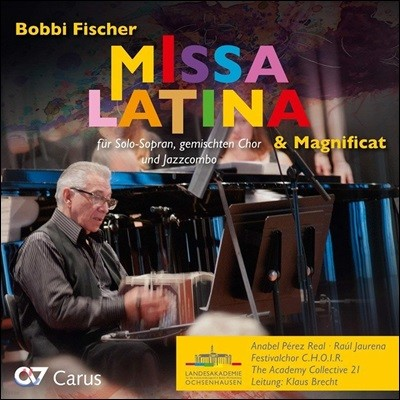 Klaus Brecht 보비 피셔: 미사 라티나, 마니피카트 (Bobbi Fischer: Missa Latina, Magnificat)