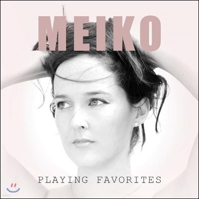 Meiko (메이코) - Playing Favorites
