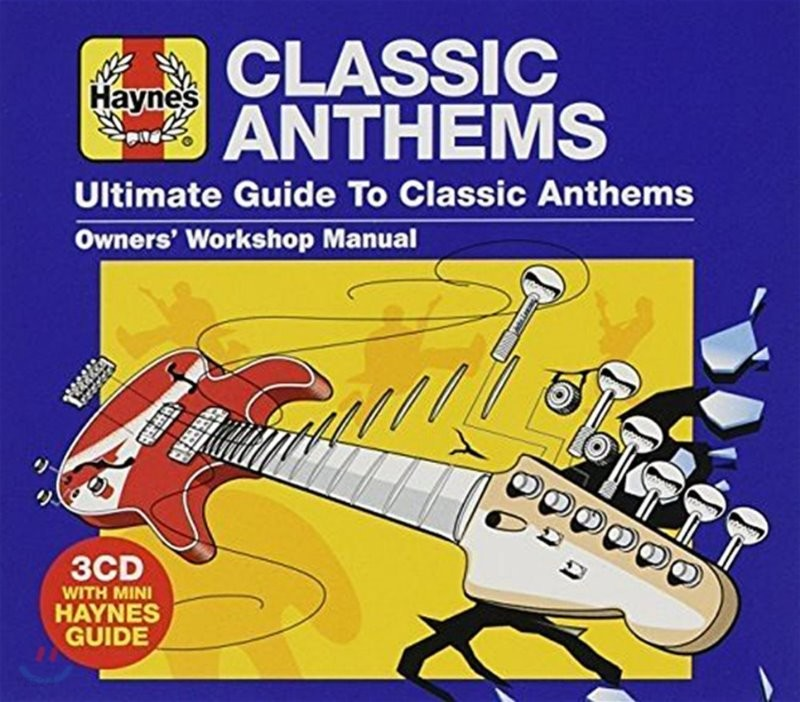 Haynes Ultimate Guide To Classic Anthems