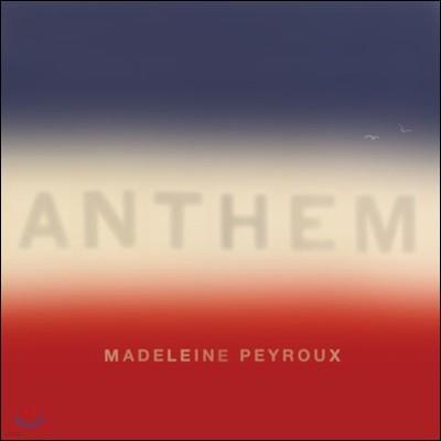 Madeleine Peyroux (마들렌느 페이루) - Anthem