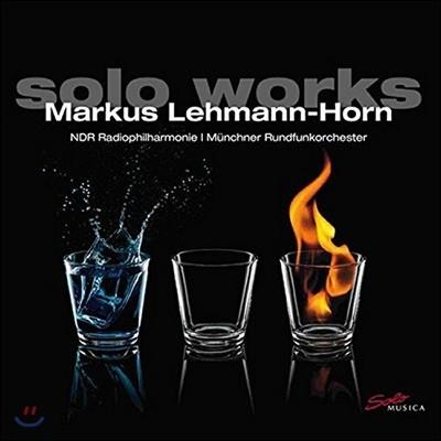 마르쿠스 레만-혼 작품집 (Markus Lehmann-Horn: Solo Works)