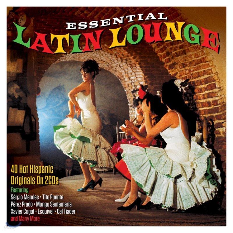 라틴 음악 모음집 (Essential Latin Lounge)