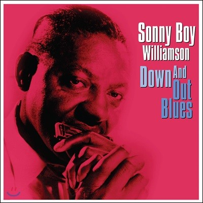 Sonny Boy Williamson (소니 보이 윌리엄슨) - Down And Out Blues [LP]