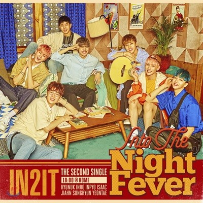 인투잇 (IN2IT) - Into The Night Fever [18:00 @ Home ver.]