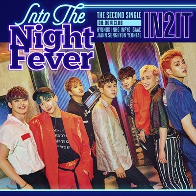 인투잇 (IN2IT) - Into The Night Fever [00:00 @ Club ver.]