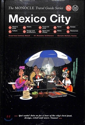 The Monocle Travel Guide : Mexico City
