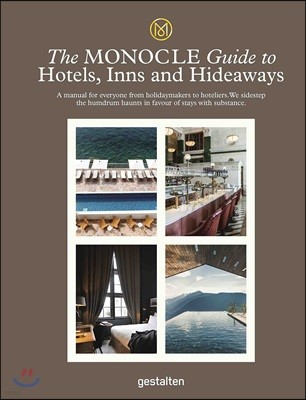 The Monocle Guide to Hotels,Inns and Hideaways : 2018년