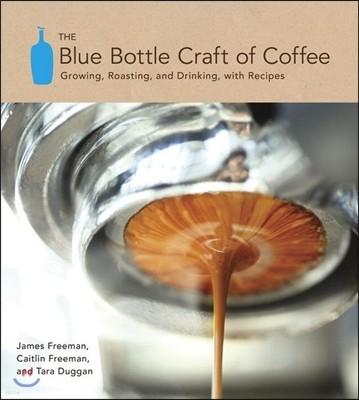 The Blue Bottle Craft of Coffee : 블루 보틀 커피 크래프트