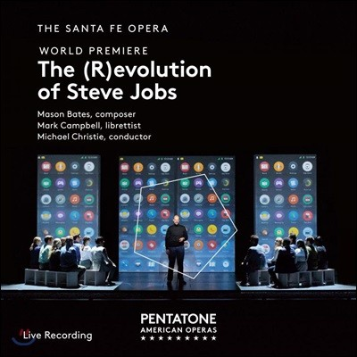 Michael Christie 메이슨 베이츠: 오페라 '스티브 잡스의 혁명' (Mason Bates: The (R)evolution of Steve Jobs)