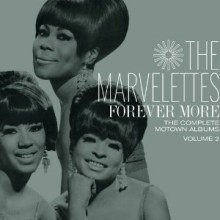 Marvelettes - Forever More: The Complete Motown Albums Vol. 2