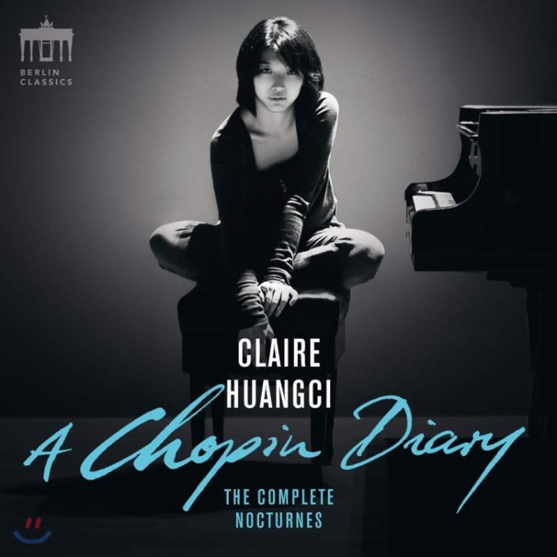 Claire Huangci 쇼팽: 녹턴 전곡집 (A Chopin Diary)
