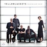 Yellowjackets (옐로우자켓) - Raising Our Voice