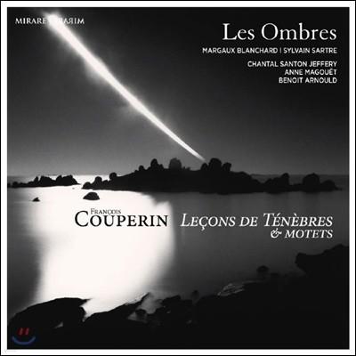 Les Ombres 쿠프랭: 르송 드 테네브르, 모테트 외 (Couperin: Lecons de tenebres & motets)